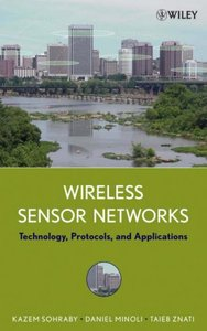 Wireless Sensor Networks: Technology, Protocols, and Applications-cover