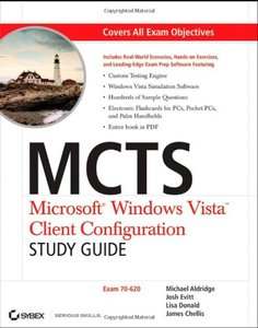 MCTS : Microsoft Windows Vista Client Configuration Study Guide: Exam 70-620 (Paperback)-cover
