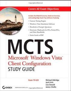 MCTS : Microsoft Windows Vista Client Configuration Study Guide: Exam 70-620 (Paperback)