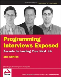 Programming Interviews Exposed: Secrets to Landing Your Next Job, 2/e (Paperback)-cover