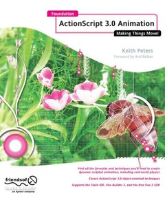 Foundation Actionscript 3.0 Animation: Making Things Move!-cover
