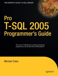 Pro T-SQL 2005 Programmers Guide