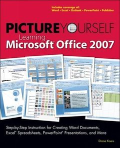 Picture Yourself Learning Microsoft Office 2007 (Paperback)-cover