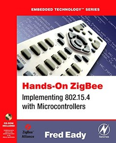 Hands-On ZigBee: Implementing 802.15.4 with Microcontrollers-cover