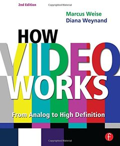How Video Works, 2/e (Paperback)-cover