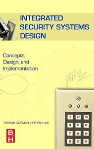 Integrated Security Systems Design: Concepts, Specifications, and Implementation (Hardcover)-cover