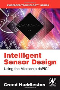 Intelligent Sensor Design Using the Microchip dsPIC-cover