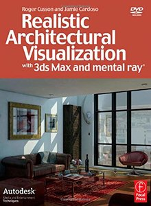 Realistic Architectural Visualization with 3ds Max and mental ray-cover
