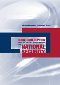 Counterdeception Principles and Applications for National Security-cover
