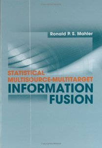Statistical Multisource-Multitarget Information Fusion-cover
