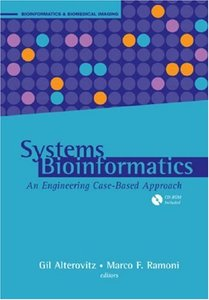 Systems Bioinformatics: An Engineering Case-Based Approach-cover