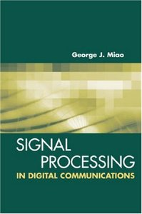 Signal Processing for Digital Communications: Theory, Algorithms And Applications-cover