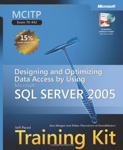 MCITP Self-Paced Training Kit (Exam 70-442): Designing and Optimizing Data Access by Using Microsoft SQL Server 2005-cover