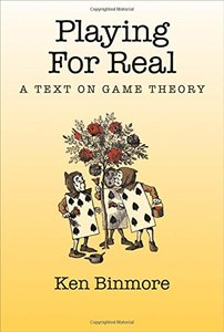 Playing for Real: A Text on Game Theory (Hardcover)-cover