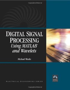 Digital Signal Processing Using MATLAB and Wavelets (Hardcover)-cover