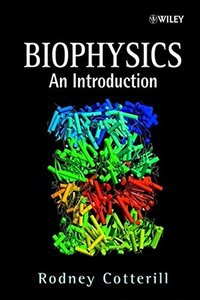 Biophysics: An Introduction-cover