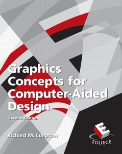 Graphic Concepts for Computer Aided Design, 2/e
