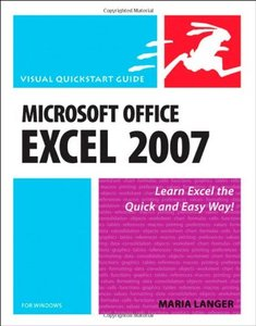 Microsoft Office Excel 2007 for Windows: Visual QuickStart Guide (Paperback)-cover