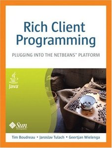 Rich Client Programming: Plugging into the NetBeans Platform (Paperback)-cover