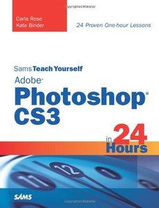 Sams Teach Yourself Adobe Photoshop CS3 in 24 Hours, 4/e-cover