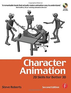 Character Animation: 2D Skills for Better 3D, 2/e-cover