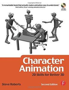 Character Animation: 2D Skills for Better 3D, 2/e