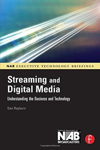 Streaming and Digital Media: Understanding the Business and Technology (Paperback)-cover