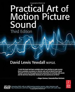 The Practical Art of Motion Picture Sound, 3/e-cover