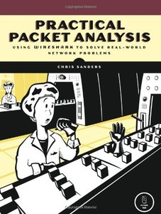 Practical Packet Analysis: Using Wireshark to Solve Real-World Network Problems-cover