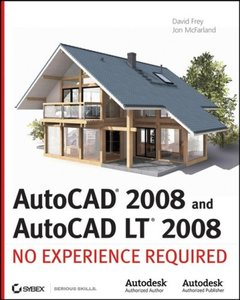 AutoCAD2008 and AutoCAD LT 2008: No Experience Required (Paperback)-cover