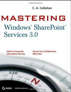 Mastering Windows SharePoint Services 3.0 (Paperback)-cover