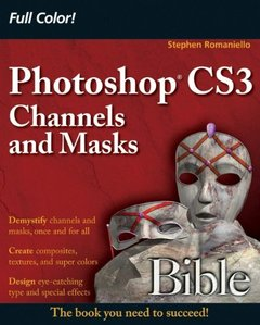 Photoshop CS3 Channels and Masks Bible (Paperback)-cover
