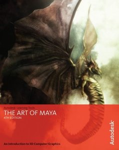 The Art of Maya: An Introduction to 3D Computer Graphics, 4/e (Paperback)-cover