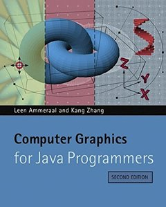 Computer Graphics for Java Programmers, 2/e (Paperback)-cover