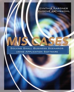 MIS Cases: Solving Small Business Scenarios Using Application Software-cover