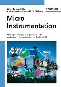 Micro Instrumentation: for High Throughput Experimentation and Process Intensification-cover