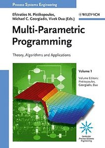 Process Systems Engineering: Volume 1: Multi-Parametric Programming-cover