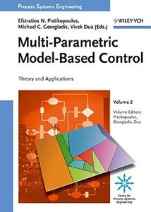 Process Systems Engineering: Volume 2: Multi-Parametric Model-Based Control-cover