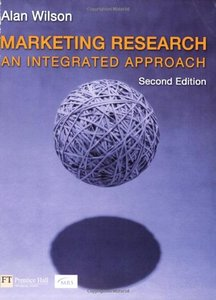 Marketing Research: An Integrated Approach, 2/e