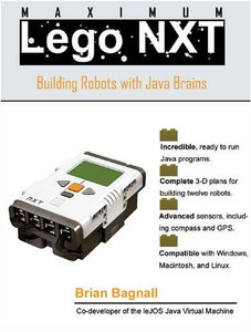 Maximum Lego NXT: Building Robots with Java Brains-cover