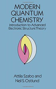 Modern Quantum Chemistry: Introduction to Advanced Electronic Structure Theory (Paperback)-cover