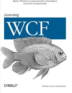 Learning WCF: A Hands-on Guide-cover
