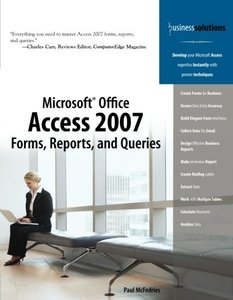 Microsoft Office Access 2007 Forms, Reports, and Queries, 2/e-cover