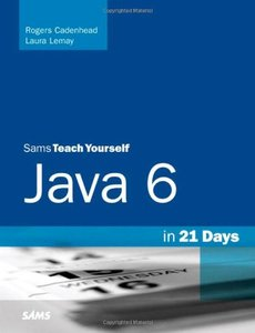 Sams Teach Yourself Java 6 in 21 Days, 5/e (Paperback)-cover