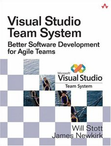 Visual Studio Team System: Better Software Development for Agile Teams-cover
