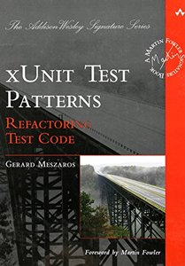 xUnit Test Patterns: Refactoring Test Code (Hardcover)-cover