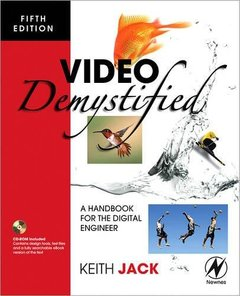 Video Demystified, 5/e: A Handbook for the Digital Engineer-cover