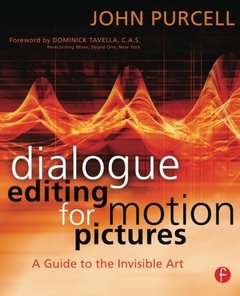 Dialogue Editing for Motion Pictures: A Guide to the Invisible Art (Paperback)-cover