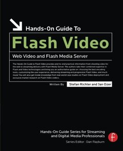 Hands-On Guide to Flash Video: Web Video and Flash Media Server (Paperback)-cover
