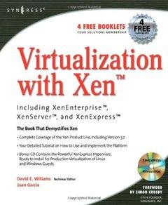 Virtualization with Xen: Including Xenenterprise, Xenserver, and Xenexpress-cover